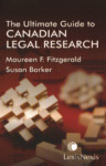 The Ultimate Guide to Canadian Legal Research