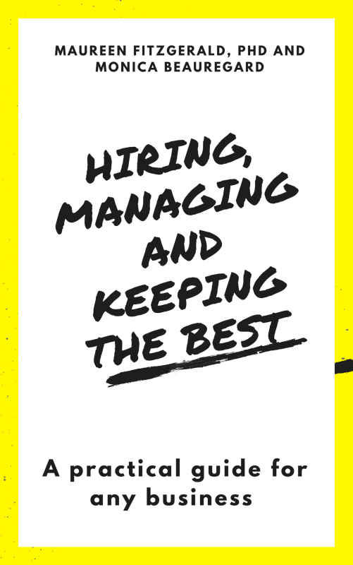 Hiring, Managing and Keeping the Best